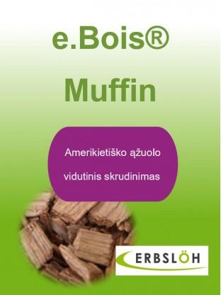 Ąžuolo drožlės e.Bois Muffin