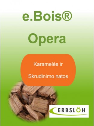 Prancūziško ąžuolo drožlės e.Bois Opera